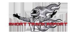 Short Track Report